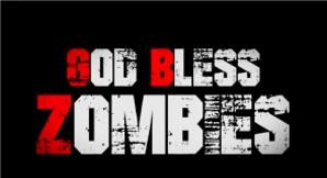 God bless zombie 2